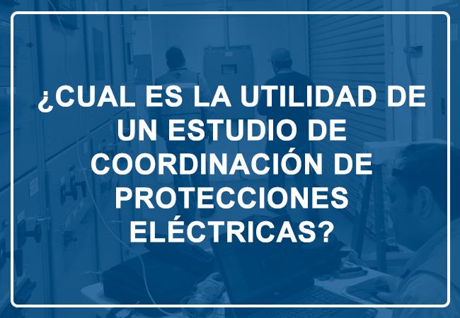 Estudio de Coordinación Eléctrica